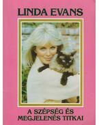 A szépség és megjelenés titkai - Evas, Linda