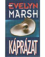 Káprázat - Evelyn Marsh