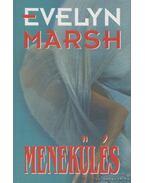 Menekülés - Evelyn Marsh