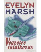 Végzetes találkozás - Evelyn Marsh