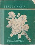 Ezüszcsokor - Blaskó Mária