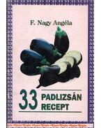 33 padlizsán recept - F. Nagy Angéla