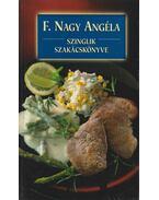 Szinglik szakácskönyve - F. Nagy Angéla