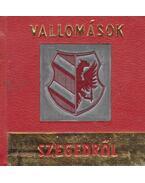 Vallomások Szegedről (mini) - F. Nagy István, Sz. Simon István
