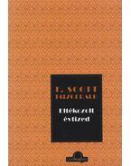 Eltékozolt évtized - F. Scott Fitzgerald