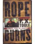 Rope Burns: Stories from the Corner - F. X. Toole