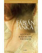 Az utolsó boszorkány történetei - Második könyv - Fábián Janka
