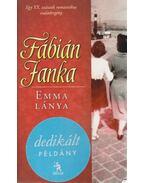Emma lánya (aláírt) - Fábián Janka
