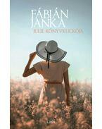 Julie Könyvkuckója - dedikált - Fábián Janka