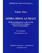 Szóra bírni az Írást - Fabiny Tibor