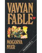 Mogorva nyár - Fable, Vavyan