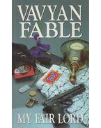 My fair lord - Fable, Vavyan