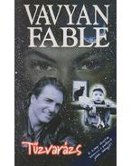 Tűzvarázs - Fable, Vavyan