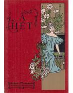 A Hét (1900-1907) - Fábri Anna, Steinert Ágota