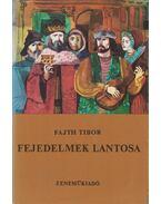 Fejedelmek lantosa - Fajth Tibor
