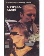 A Vipera-akció - Falus György, Dohány Zoltán