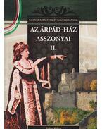 Az Árpád-ház asszonyai II. - Falvai Róbert