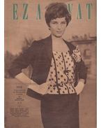 Ez a divat 1962. augusztus - Faragó Ilona