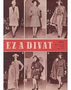 Ez a divat 1973. 25. évfolyam 10. szám - Faragó Ilona