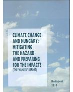Climate Change and Hungary: Mitigating the Hazard and Preparing for the Impacts (The