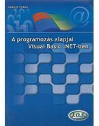 A programozás alapjai Visual Basic .NET-ben - Farkas Csaba