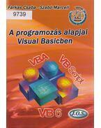 A programozás alapjai Visual Basicben - Farkas Csaba, Szabó Marcell