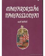 Magyarország nagyasszonyai I-II. - Farkas Emőd