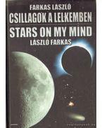 Csillagok a lelkemben / Stars on my mind - Farkas László