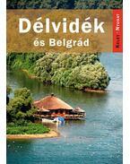 Délvidék és Belgrád - Farkas Zoltán
