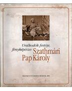 Uralkodók festője, fényképésze: Szathmári Pap Károly - Farkas Zsuzsa, Kincses Károly, Mariana Vida