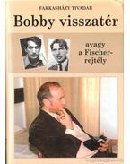 Bobby visszatér (dedikált) - Farkasházy Tivadar