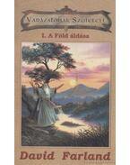 Varázslónak Született I. - A Föld áldása - Farland, David