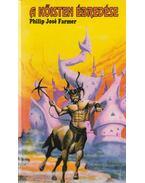 A kőisten ébredése - Farmer, Philip José