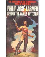 Behind the Walls of Terra - Farmer, Philip José