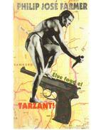 Élve fogd el Tarzant! - Farmer, Philip José