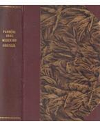 Ópium / A négy ördög / A tavasz ébredése / Körtánc / A hütlen feleség - Farrére, Claude, Bang Herman, Wedekind, Frank, Arthur Schnitzler