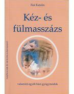 Kéz- és fülmasszázs (dedikált) - Fási Katalin