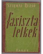 Fasiszta lelkek - Szirmai Rezső