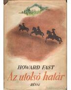 Az utolsó határ - Fast, Howard
