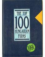 The Top 100 Hungarian Firms/100 legjobb magyar cég 1991 - Fáy László