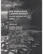 The Hungarian Labour Market Review and Analysis 2011 - Fazekas Károly, Molnár György