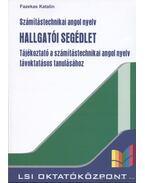 Számítástechnikai angol nyelv hallgatói segédlet - Fazekas Katalin