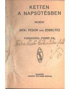 Ketten a napsütésben / Csók a tükör előtt - Fedor von Zobeltitz, Fodor László