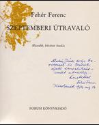 Szeptemberi útravaló. (Dedikált.) - Fehér Ferenc