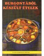 Bugonyából készült ételek - Fehér Sándor