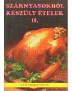 Szárnyasokból készült ételek II. - Fehér Sándor