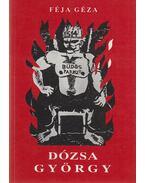 Dózsa György (reprint) - Féja Géza