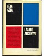 Lázadó alkonyat - Féja Géza