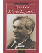 Móricz Zsigmond - Féja Géza