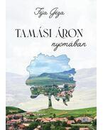 Tamási Áron nyomában - Féja Géza